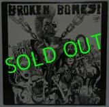 BROKEN BONES!/ Dem Bones [LP]