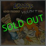 EXODUS/ Good Friendly Violent Fun