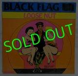 BLACK FLAG/ Loose Nut [LP]