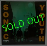 SONIC YOUTH/ 100% [12'']