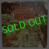 TRIBUTE TO NOTHING/ This Is Freedom?[LP]