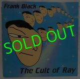 FRANK BLACK/ The Cult of Ray[LP]