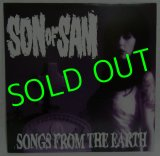 SON OF SAM/ Songs from the Earth[LP]