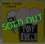 TOY DOLLS/ Bare Faced Cheek[LP]