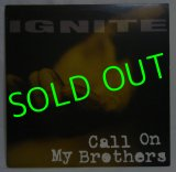 IGNITE/ Call On My Brothers[LP]