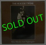 THE SUICIDE TWINS/ Silver Missiles And Nightingales[LP]