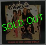 NEW YORK DOLLS/ Night Of The Living Dolls[LP]