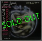 WHITESNAKE/ Come An' Get It[LP]