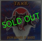 TANK/ Filth Hounds of Hades[LP]
