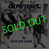 DOWNSET./ Check Your People[LP]
