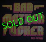 PULP FICTION : Bad Mother Fxxker T-Shirt