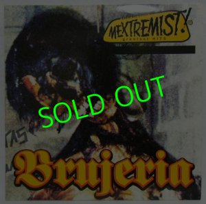 画像1: BRUJERIA/ Mextremist! Greatest Hits [LP]
