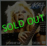 KAT(THE GREAT KAT)/ Worship Me or Die! [LP]