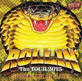 ROLLIN' The TOUR 2013 MIX CD By Dj OG