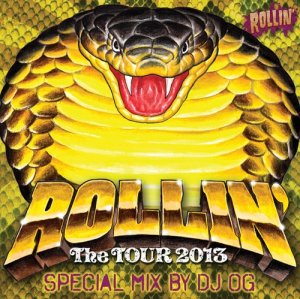 画像1: ROLLIN' The TOUR 2013 MIX CD By Dj OG