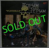 FLOTSAM AND JETSAM/ Flotzilla[12'']