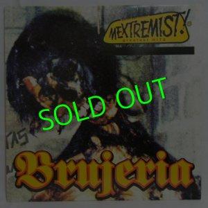 画像1: BRUJERIA/ Mextremist Hits[LP]