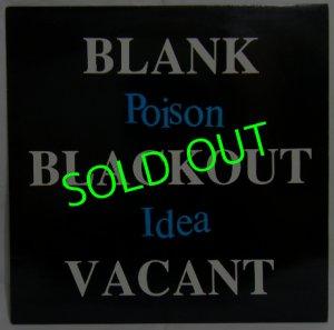 画像1: POISON IDEA/ Blank.Blackout.Vacant.[LP]