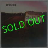 KYUSS/ Welcome To Sky Valley[LP]