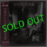 KICK AXE/ Welcome To The Club[LP]