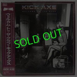 画像1: KICK AXE/ Welcome To The Club[LP]