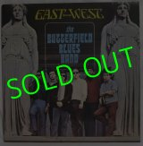 THE BUTTERFIELD BLUES BAND/ East West[LP]