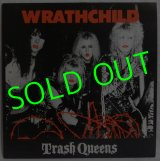WRATHCHILD/ Trash Queens[LP]