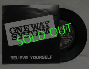 画像1: ONE WAY SYSTEM/ Believe Yourself[7'']