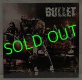 BULLET/ Highway Pirates[LP]