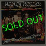 HANOI ROCKS/ All Those Wasted Years…[2LP]