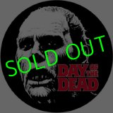 DAY OF THE DEAD : Bub & Title Logo Badge