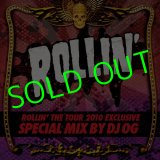 ROLLIN' The TOUR 2010 MIX CD By Dj OG