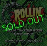 ROLLIN' The TOUR 2008 MIX CD By Dj OG