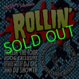 ROLLIN' The TOUR 2006 MIX CD By Dj OG & Dj SHOWTA