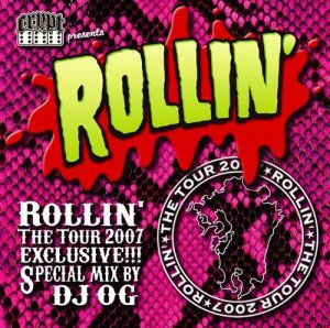 画像1: ROLLIN' The TOUR 2007 MIX CD By Dj OG