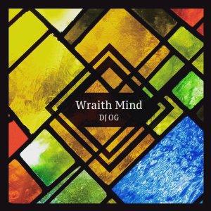 """画像1: DJ OG 8thMIX / """"Wraith Mind"""""""